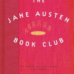 THE JANE AUSTEN BOOK CLUB by Karen Joy Fowler, Lessons to learn from Austen