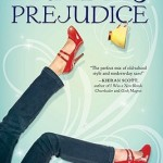 PRADA AND PREJUDICE, by Mandy Hubbard, Young Adult: quick, fun read