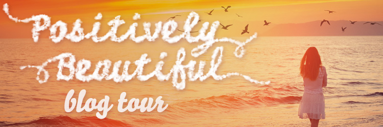 PositivelyBeautiful_blogtourbanner